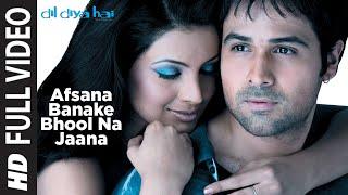 Afsana Banake Bhool Na Jaana - Dil Diya Hai - 1080p HD Quality