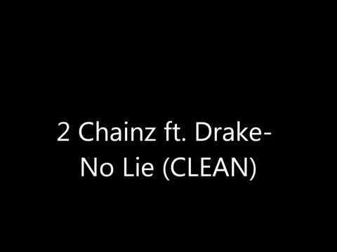 2 CHAINZ - NO LIE (SINGLE) LYRICS - SongLyrics.com