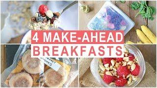 4 Healthy Make-Ahead Breakfast Recipes | Healthy Breakfast Ideas