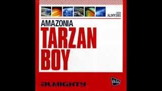 Amazonia Tarzan Boy (Matt Pop Radio And Dub Previews