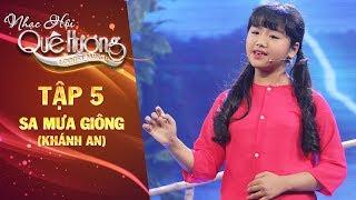 Nhạc hội quê hương | tập 5: Sa mưa giông - Khánh An