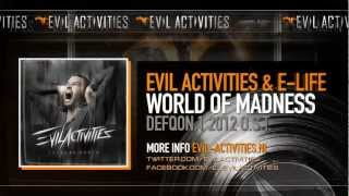 Evil Activities & E-Life World Of Madness (DefQon.1 2012