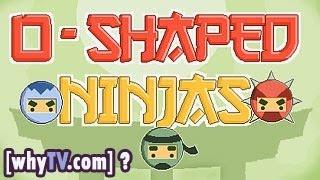 o-shaped ninjas walkthrough game and videos