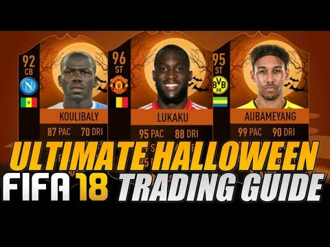FIFA 18 ULTIMATE HALLOWEEN TRADING GUIDE | TRADING TIPS | FIFA 18 ULTIMATE TEAM
