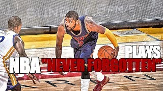 NBA Plays That will never be forgotten HD Part 1