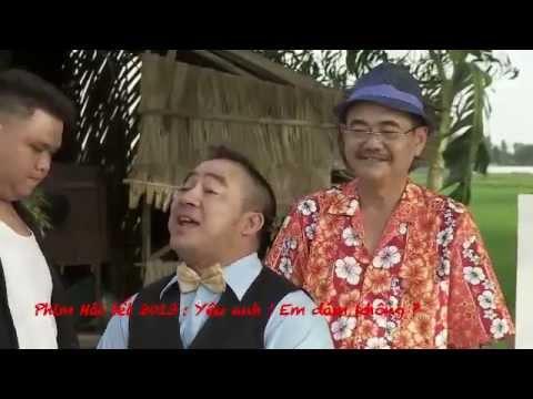 Phim hài tết 2013 Yêu Anh ! Em Dám Không Trailer