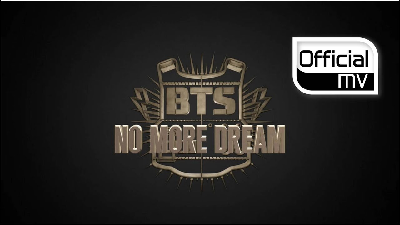 BTS – No More Dream
