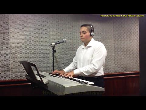 Milton Cardoso - Meu glorioso Rei
