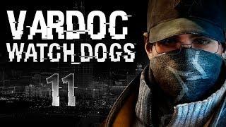 Watch Dogs ( Jugando ) ( Parte 11 ) #Vardoc1 En Español