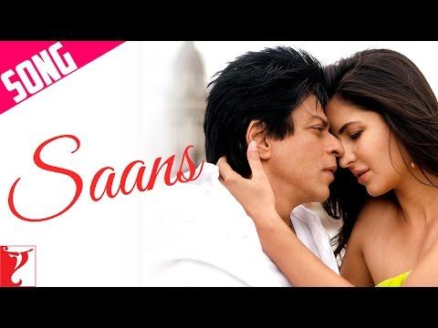 Saans - Song - Jab Tak Hai Jaan - Shahrukh Khan | Katrina Kaif