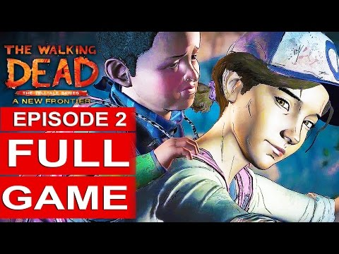 THE WALKING DEAD Season 3 EPISODE 2 Gameplay Walkthrough Part 1 A NEW FRONTIER FULL GAME [1080p HD]