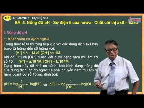 Bài giảng Hóa 11 - Nồng độ PH - Sự điên ly của nước - Axit - Bazơ - Cadasa.vn