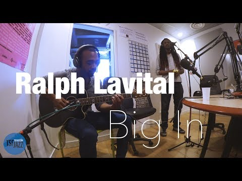 "Ralph Lavital ""Big In"" en Session live TSFJAZZ"