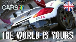 Project CARS - The world is yours Trailer