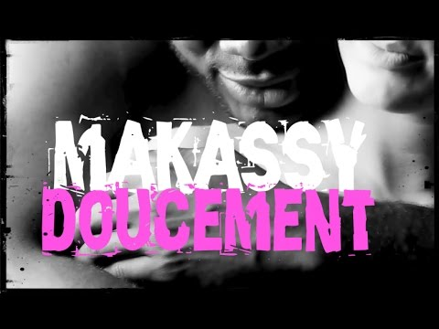 télécharger Makassy – Doucement