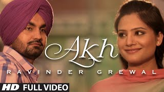 """Akh"" Full Video Song Ravinder Grewal Punjabi Folk"