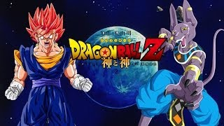 VEGITO Dragon Ball Z BATTLE OF GODS 2 2014|2015 NEW MOVIE