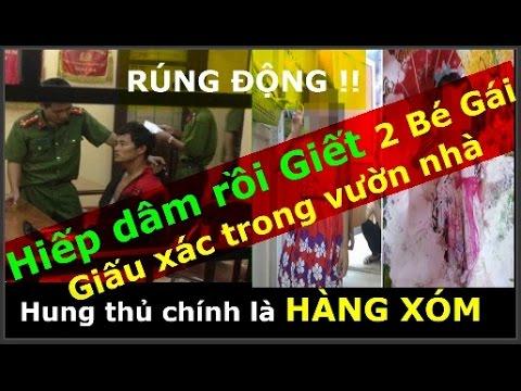 Vụ 2 cháu bé bị bắt cóc, hiếp dâm, rồi giết chôn thi thể trong vườn nhà - ở Phú Xuyên - Hà Nội