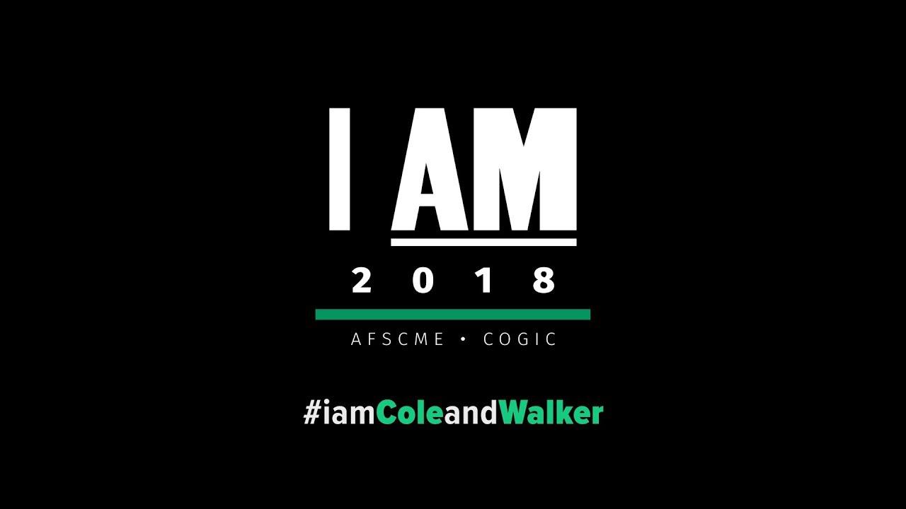 AFSCME: Cole & Walker - I AM 2018: Moment of Silence