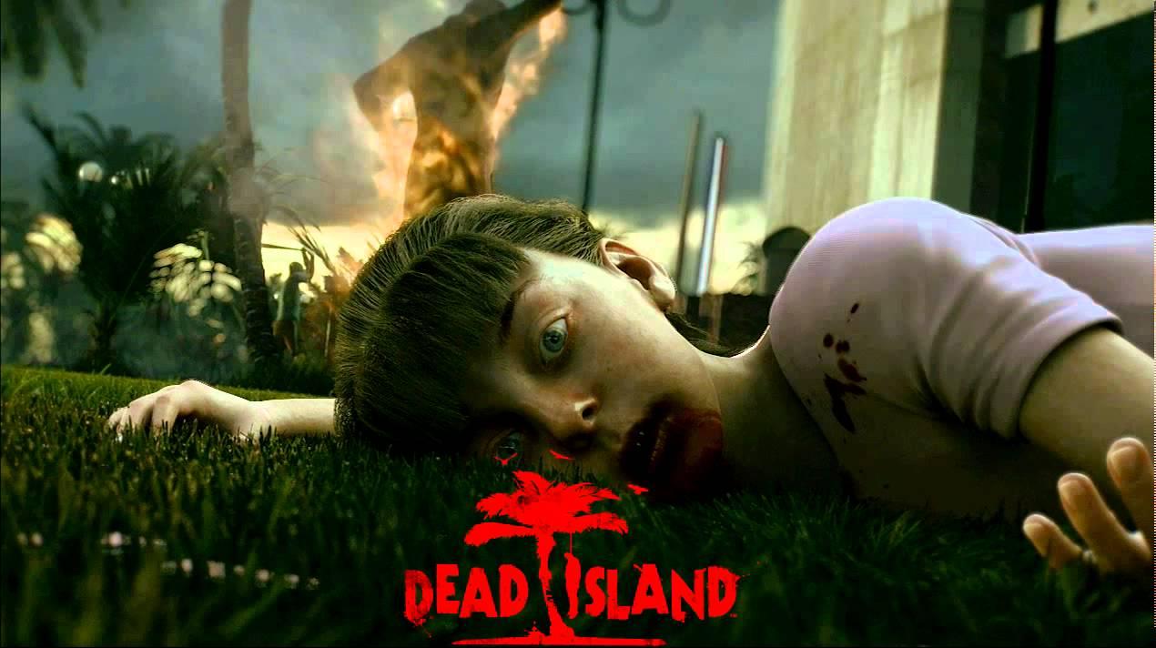 Dead Island Trailer Music Soundtrack