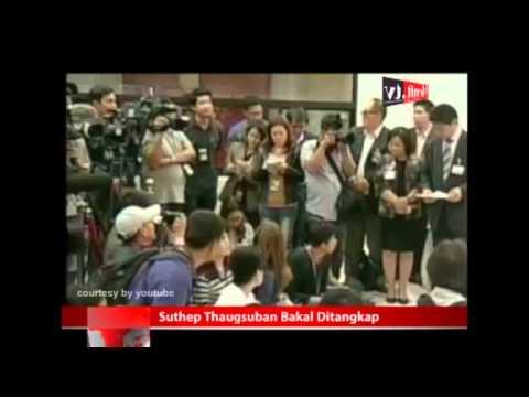 Suthep Thaugsuban Bakal Ditangkap