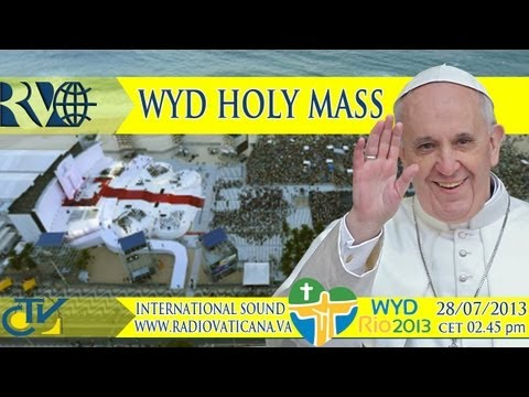 GMG 2013 - S. Messa con Papa Francesco e i giovani