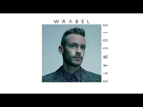 Wrabel - Sideways (Audio)