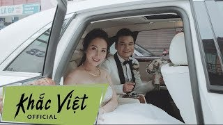 Happy Wedding Official | Khắc Việt & Thanh Thảo