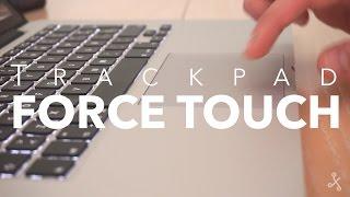 Así funciona el nuevo trackpad con Force Touch de Apple