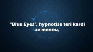 ☆ Yo Yo Honey Singh Blue Eyes Lyrics + Free Mp3