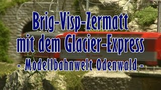 Brig-Visp-Zermatt mit dem Glacier Express