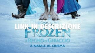 Frozen Il Regno Di Ghiaccio 2013 FILM COMPLETO [ITA