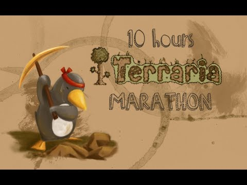 Terraria - 10 Hour Marathon.