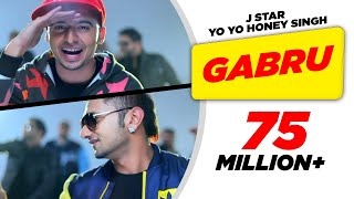 Gabru J Star Ft Yo Yo Honey Singh Official Song HD