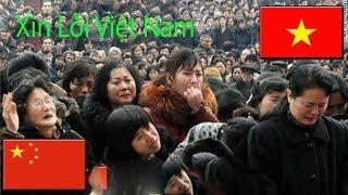 Người dân TQ q.u.ỳ lạy van xin người VN tha lỗi , Sự thật Việt - Trung ai xin lỗi ai