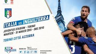 Italia vs Inghilterra: il 31 marzo a Torino!