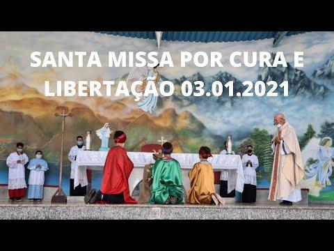 Santa Missa por Cura e Libertação | 03.01.2021 | Domingo | Padre José Sometti | ANSPAZ