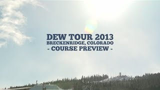 Winter Dew Tour 2013 Slopestyle Course Preview