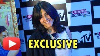 I Have Played A Bitch Which I Swear I Am Not Says Ekta Kapoor | Exclusive MTV Jhand Hogi Sabki