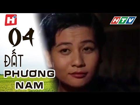 Đất Phương Nam - phim Việt Nam Tập 04