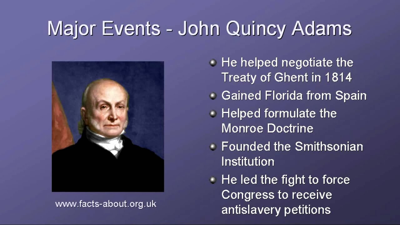 an evaluation of the successes of john quincy adams John quincy adams (/  however, thanks to the successes of adams's diplomacy during his previous eight years as secretary of state, most of the foreign policy .