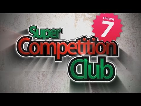 Super Competition Club | #7 | 17.03.2015
