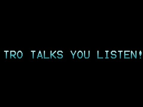 Tro Talks You Listen [2]