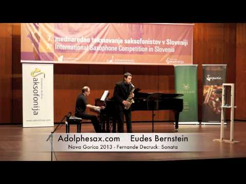 Eudes Bernstein – Nova Gorica 2013 – Fernande Decruck Sonata