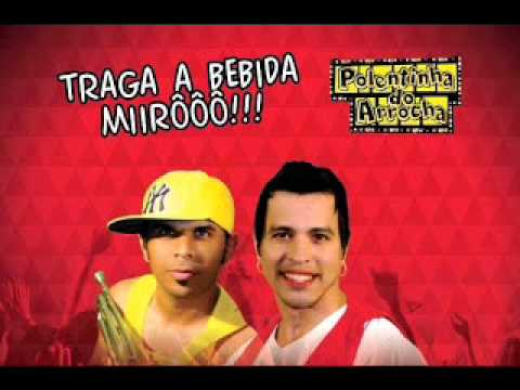 Polentinha do Arrocha 2014 (CD NOVO) • CD COMPLETO