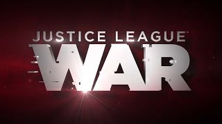 Justice League: War Trailer