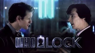 WHOLOCK - Sherlock meets The Doctor!