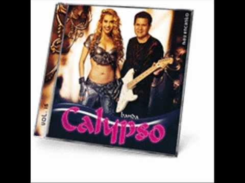 BANDA CALYPSO 2011 MUSICA NOVA  NÃO TEM MAIS VOLTA