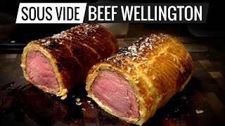 Sous Vide BEEF WELLINGTON Perfection!