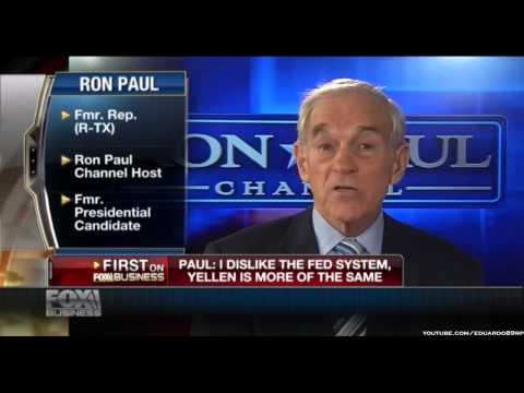 Ron Paul: I Dislike The Federal Reserve System, Yellen Is More Of The Same
